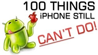 100 Things iPhone 5S - 5C Can