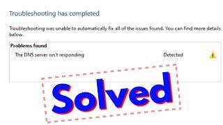 Fix the dns server isn't responding error||DNS server not responding windows 10/8/7