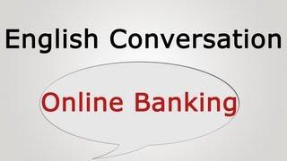 vuclip English conversation: Online Banking