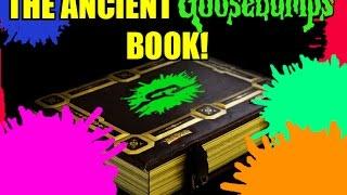 The Ancient Goosebumps Book!