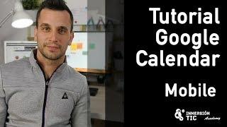 Tutorial Google Calendar para Android - móvil | InmersionTIC