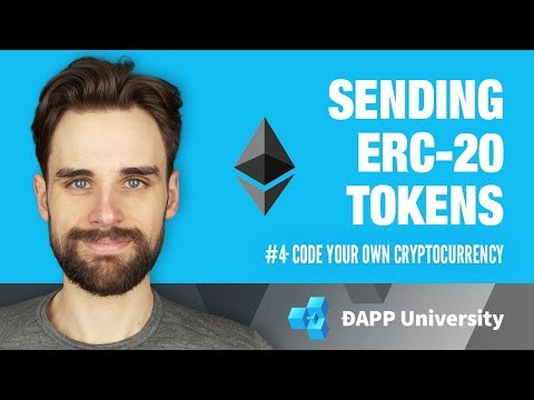 Sending ERC-20 Tokens · #4 Code Your Own Cryptocurrency on Ethereum