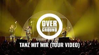 Overground - Tanz mit mir (Live on Tour 2004)