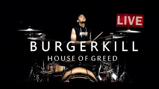 BURGERKILL - HOUSE OF GREED ( Drum Cover ) By Gema Manggala
