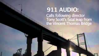 Tony Scott Suicide 911 calls