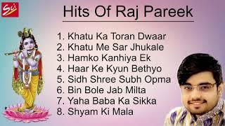 Hits Bhajan Of Raj Pareek