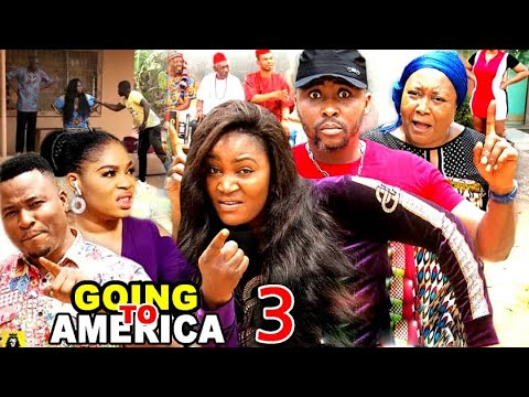 GOING TO AMERICA SEASON 3 – (New Hit Movie) Chizzy Alichi 2020 Latest Nigerian Nollywood Movie