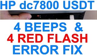 redigitt #072 How to fix HP Compaq dc7800 USDT PC 4 beeps 4 red flash error