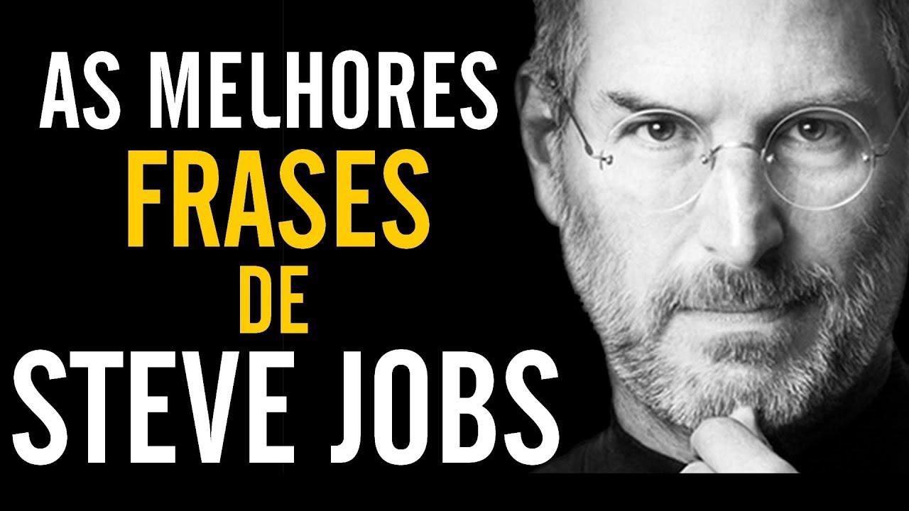 As 10 Melhores Frases De Steve Jobs Motivacional Dicas Do