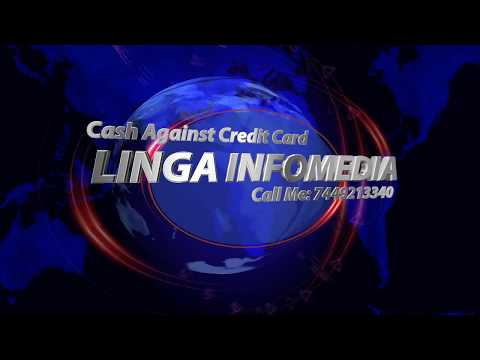 LINGA INFOMEDIA CALL ME: 7449213340 Cash Against Credit Card Chennai & Pondicherry.