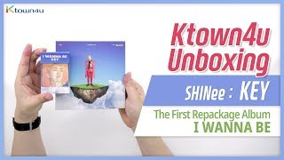 Unboxing SHINee: KEY 1st Repackage Album [I WANNA BE] シャイニー 샤이니 키 언박싱 Kpop Ktown4u