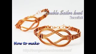 Double Sailor knot bangle - How to make unisex wire jewelry from copper wire 468