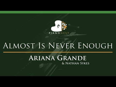 Ariana Grande & Nathan Sykes - Almost Is Never Enough - LOWER Key (Piano Karaoke / Sing Along)