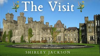 The Visit by Shirley Jackson