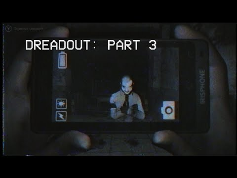 Gaming Under the Influence - Dreadout Part 3
