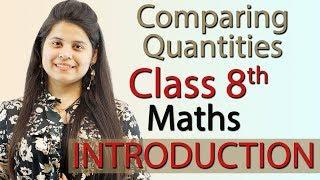 Introduction  - Comparing Quantities - Chapter 8 - NCERT Class 8th Maths screenshot 4