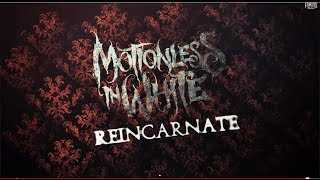 Motionless In White - Reincarnate (Lyric Video)