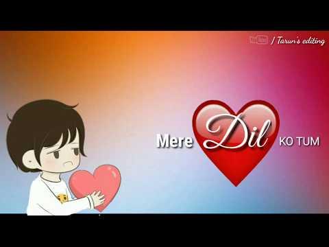 New WhatsApp Status For Girls👩 || Mere 💖Dil Ko Tum Churake Sanam || Romantic Status💏