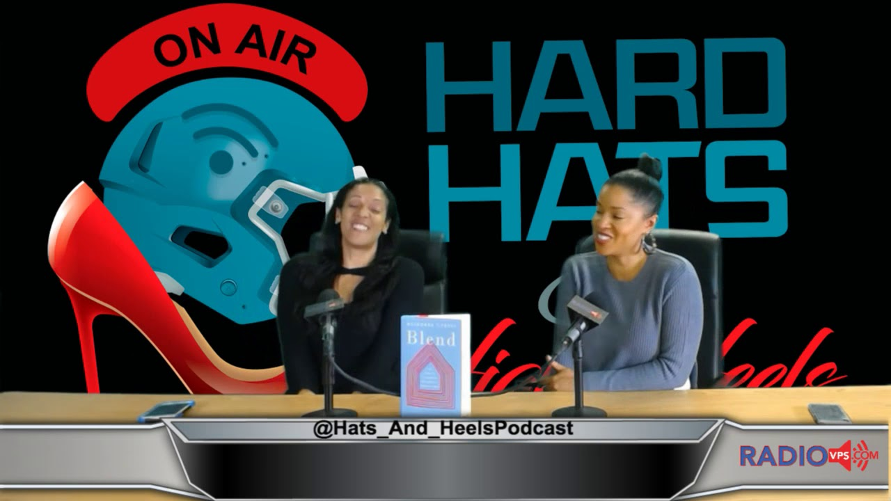 Hard Hats and High Heels Episode #26 Feat. Mashonda