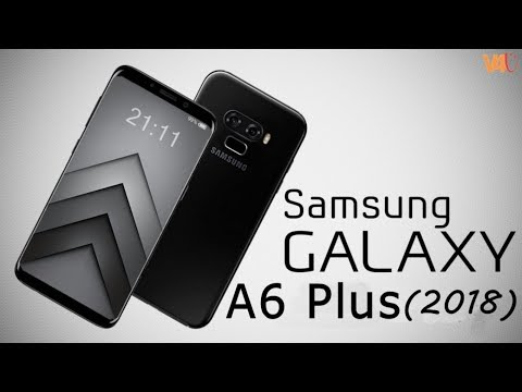 Samsung Galaxy A6 Plus 2018 Release Date, Price, Specifications, Camera, First Look, Features,Launch