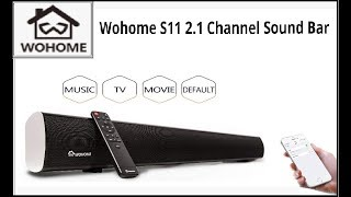 Wohome S11 2.1 Channel Sound Bar with Built-in Subwoofer Review