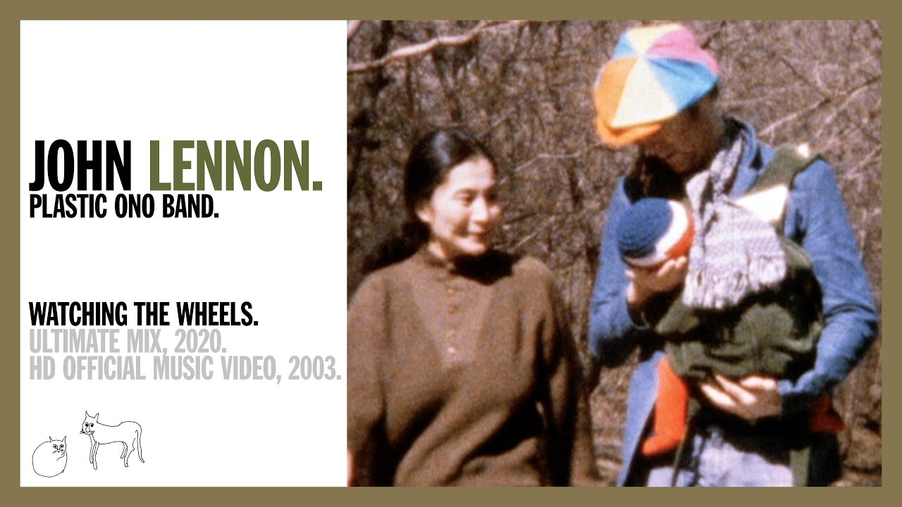 Watching The Wheels - John Lennon (official music video HD)