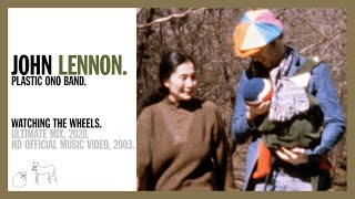 Watching The Wheels   John Lennon (official Music Video Hd)