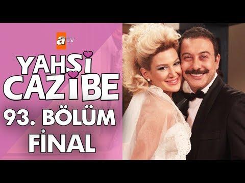 Yahşi Cazibe 93. Bölüm - Final
