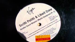 Scritti Politti & Likwit Crew - Another Sound Mission (Mystic Handyman Pt.2) (E-Swift Mystic Mix)