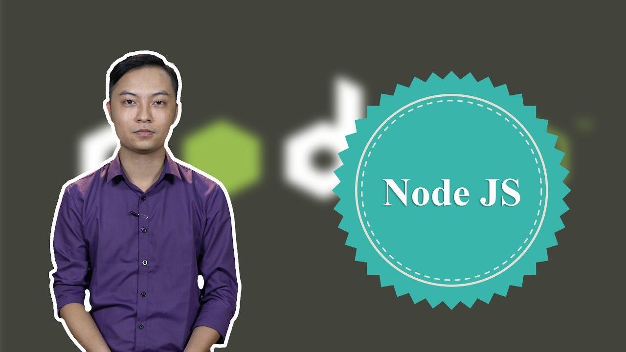 Lập trình Web tốc độ cao, thời gian thực với NODEJS
