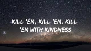 Selena Gomez - Kill 'Em With Kindness (Lyrics)