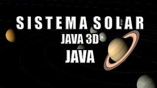 Sistema Solar - Java3D - Java
