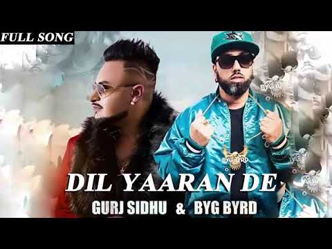 DIL YAARAN DE - OFFICIAL VIDEO - GURJ SIDHU (2018)