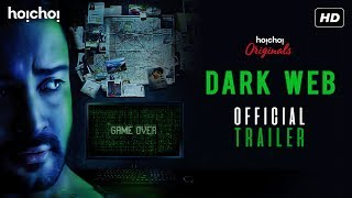 Dark Web | Official Trailer | Web-Series | Shaheb | Sampurna | Sayantan | Hoichoi