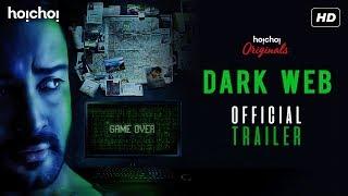 Dark Web    Trailer   Web-series   Shaheb   Sampurna   Sayantan   Hoichoi
