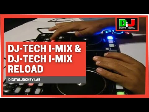 DJ-Tech i-Mix e DJ-Tech i-Mix Reload @ DigitalJockey Lab