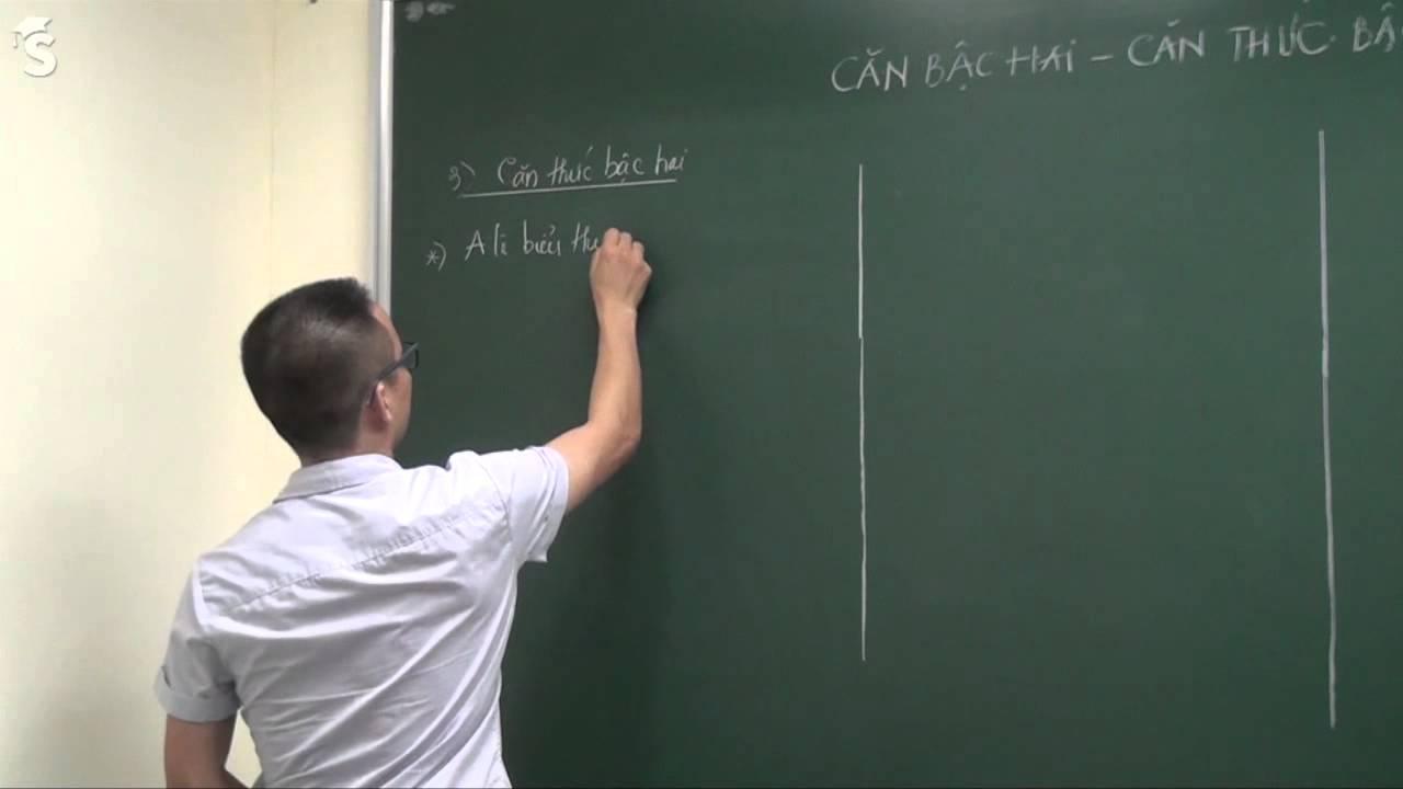 Căn bậc hai, Căn thức bậc hai – Luyện thi vào lớp 10 môn toán