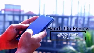 Walton Primo RM2 mini Hands on Review.
