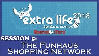 RT Extra Life 2018 - The Funhaus Shopping Network