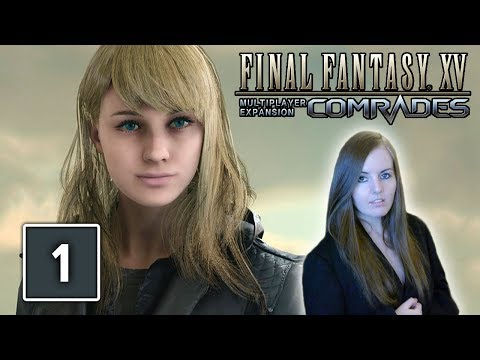SHE'S SO BEAUTIFUL | Final Fantasy XV Comrades Multiplayer Gameplay - Character Customisation