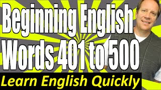 Basic English Speaking 5: Words 401 to 500.  Great for English Pronunciation