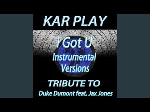 I Got U (Instrumental Mix)