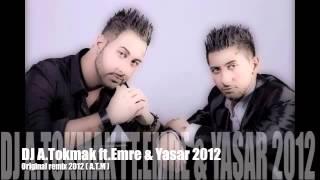 DJ A.TOKMAK ft.EMRE &YASAR -YANIYORUM (ORIGINAL MIX)2012  FULL A.T.M