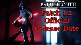 Star Wars Battlefront 2 Patch 1.2 OFFICIAL RELEASE DATE Announced! Jetpack Cargo Mode, Hero Changes!