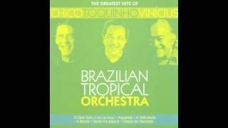 Brazilian Tropical Orchestra - Com Açucar, Com Afeto