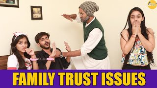 Family Trust Issues || SwaggerSharma || comedy video