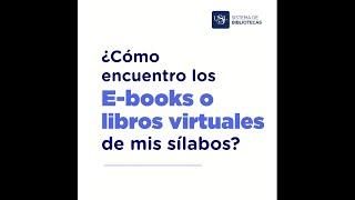2 ¿Cómo encuentro los E-books o libros virtuales de mis sílabos?