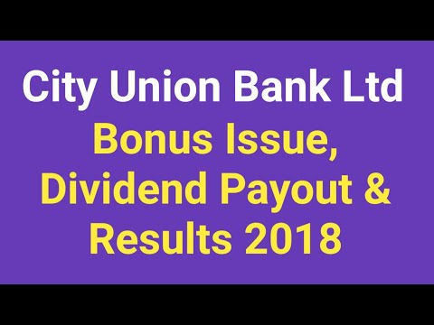 City Union Bank Bonus Share Issue, Dividend Payout, Results 2018 - Stock Review