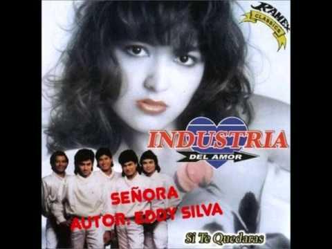 SEÑORA - INDUSTRIA DEL AMOR (1989) - AUTOR: EDDY SILVA