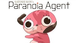 Why You Should Watch Paranoia Agent